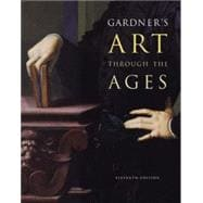 Gardner's Art Through the Ages (Non-InfoTrac Version)
