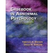 Casebook in Abnormal Psychology: In Integrative Approach