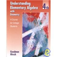 Understanding Elementary Algebra with Geometry : A Course for College Students