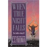 When True Night Falls The Coldfire Trilogy #2