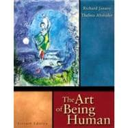Art of Being Human : Humanities for the 21st Century