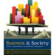 Business and Society Ethics, Sustainability, and Stakeholder Management