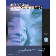Interpersonal Communication With Infotrac: Everyday Encounters (Book with CD-ROM)