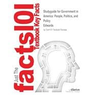 Outlines & Highlights for Government in America: People, Politics, and Policy