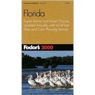 Florida 2000 : Expert Advice and Smart Choices, Updated Annually, with a Full-Size Map and Color Planning Section