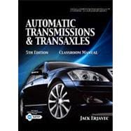 Today's Technician: Automatic Transmissions and Transaxles, 5th Edition