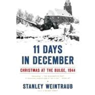 11 Days in December : Christmas at the Bulge 1944