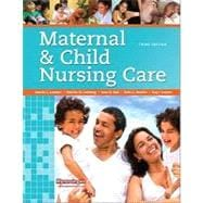 Maternal and Child Nursing Care with Clinical Skills Manual