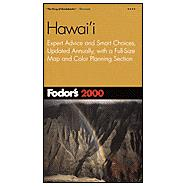 Hawaii 2000 : Expert Advice and Smart Choices, Updated Annually, with a Full-Size Map and Color Planning Section