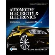Today's Technician: Automotive Electricity and Electronics Classroom and Shop Manual Pack, 5th Edition