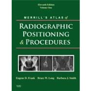Merrill's Atlas of Radiographic Positioning And Procedures (3-Volume Set)