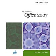 New Perspectives on Microsoft Office 2007: Second Course, 2nd Edition