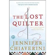 The Lost Quilter; An Elm Creek Quilts Novel