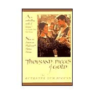Thousand Pieces of Gold: A Biographical Novel