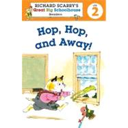 Richard Scarry's Readers (Level 2): Hop, Hop, and Away!