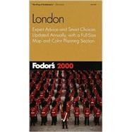 London 2000 : Expert Advice and Smart Choices, Updated Annually, with a Full-Size Map and Color Planning Section