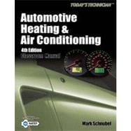 Today's Technician: Automotive Heating & Air Conditioning, 4th Edition