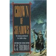 Crown of Shadows The Coldfire Trilogy #3