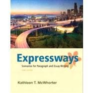 Expressways Scenarios for Paragraph and Essay Writing (with MyWritingLab with Pearson eText)