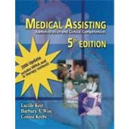 Medical Assisting : Administrative and Clinical Competencies 2006