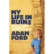 My Life in Ruins 9780733333194R