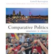 Comparative Politics Structures and Choices