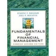 Fundamentals of Financial Management : Concise (2nd)