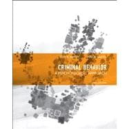 Criminal Behavior A Psychological Approach