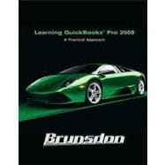 Learning Quickbooks 2009 : A Practical Approach