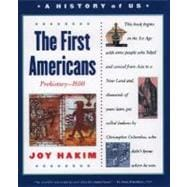 A History of US  Book 1: The First Americans Prehistory-1600
