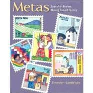 Metas : Spanish in Review, Moving Toward Fluency