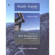 STUDY GUIDE PRINCIPLES OF RISK MANAGEMENT AND INSURANCE, 10/e