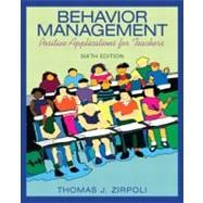Behavior Management : Positive Applications for Teachers