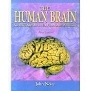 The Human Brain; An Introduction to Its Functional Anatomy