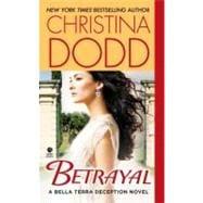 Betrayal A Bella Terra Deception Novel