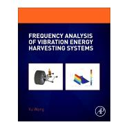 Frequency Analysis of Vibration Energy Harvesting Systems 9780128023211R