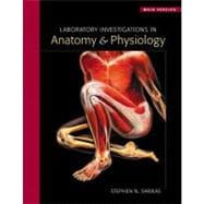 Laboratory Investigations in Anatomy and Physiology : Main Version