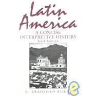 Latin America : A Concise Interpretive History