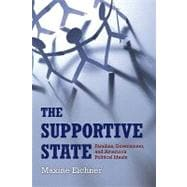 The Supportive State Families, Government, and America's Political Ideals