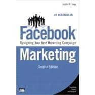Facebook Marketing : Designing Your Next Marketing Campaign