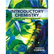 Introductory Chemistry Concepts and Critical Thinking Plus MasteringChemistry with eText -- Access Card Package