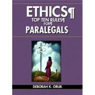 ETHICS Top Ten Rules for Paralegals