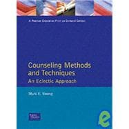 Counseling Methods and Techniques: An Eclectic Approach