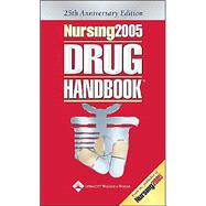 Nursing2005 Drug Handbook, 25th Anniversary Edition