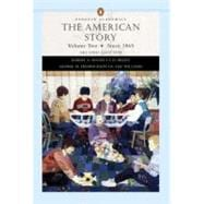 The American Story, Volume II (Penguin Academics Series)