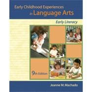 Early Childhood Experiences in Language Arts: Early Literacy, 9th Edition