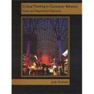 Critical Thinking in Consumer Behavior : Cases and Experiential Exercises