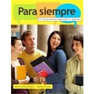 Para siempre: A Conversational Approach to Spanish, 1st Edition