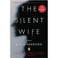 The Silent Wife A Novel