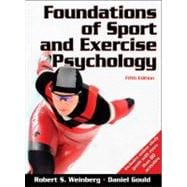 Foundations of Sport and Exercise Psychology-w/Web Study Guide-5E